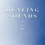HEALING SOUNDS -