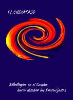 EL CHIVATASO. Estrategias en el Camino hacia Disolver las Encrucijadas